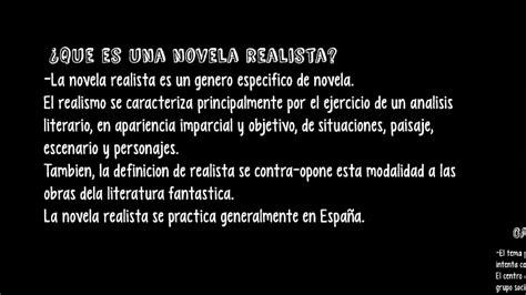 ¿Qué es una novela realista? by Adriana Navarro Aguila