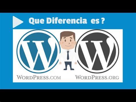 Que es Wordpress   Diferencia Entre Wordpress.com y ...