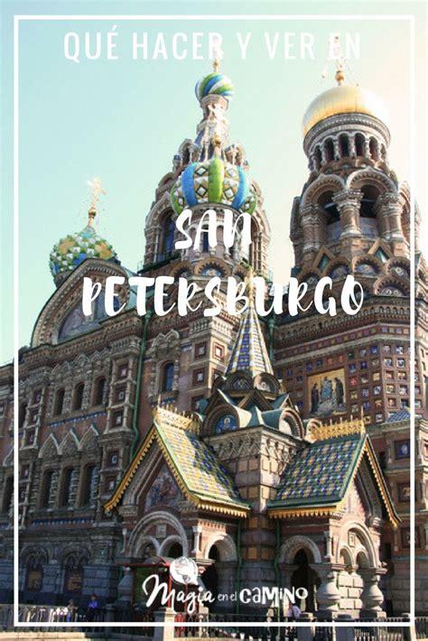 Qué hacer y ver en San Petersburgo | San petersburgo ...