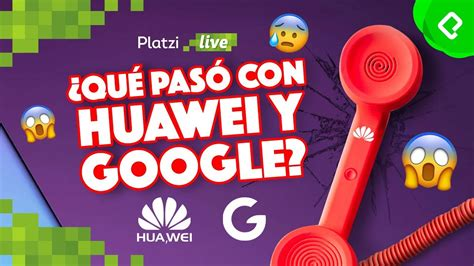 Qué pasó con Huawei y Google: China vs USA   YouTube
