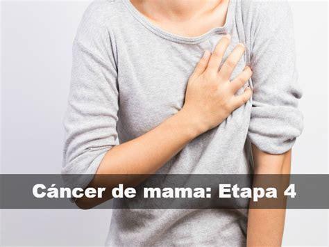 Qué significa cáncer de mama en etapa 4   En Lucha contra ...
