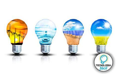 ¿Qué son las energías renovables?   Tecnología Fácil