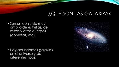 Qué son las galaxias?