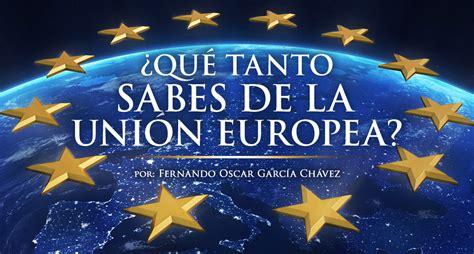 ¿Qué tanto sabes de la Unión Europea? | Estrategia Aduanera