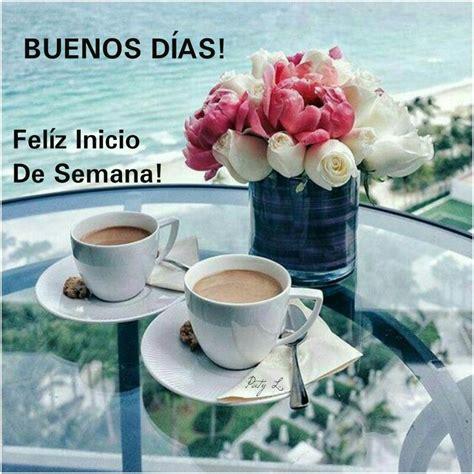 Que tengan un día Genial!! ¡FELÍZ LUNES! | Cafe recetas ...