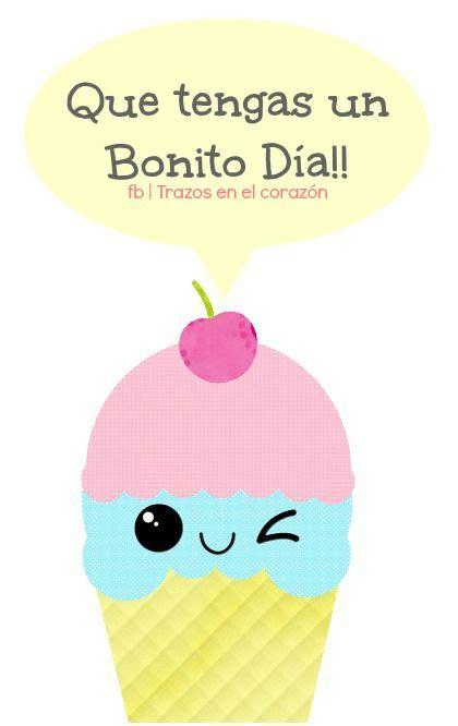 Que tengas un Bonito Día!! @trazosenelcorazon   Buenos ...
