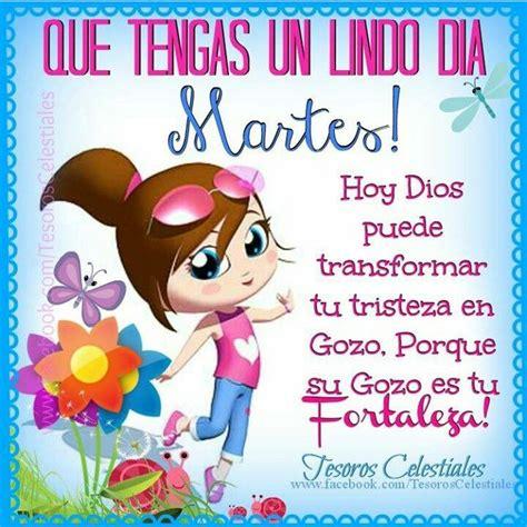 Que tengas un lindo día Martes! Hoy Dios puede transformar ...