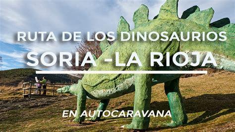 Qué ver en la Ruta de los Dinosaurios de Soria y La Rioja ...