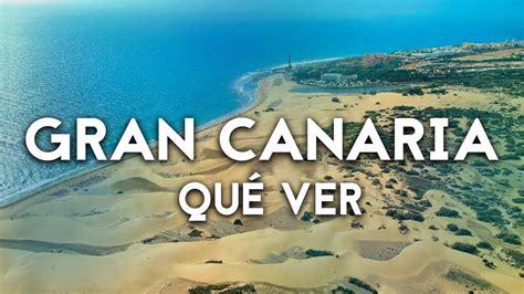 Qué ver y hacer en Gran Canaria   YouTube