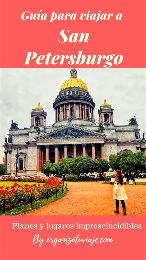 Qué ver y qué hacer en San Petersburgo en 2 o 3 días ...
