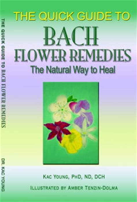 Quick Guide to Bach Flower Remedies | Safe, Natural ...
