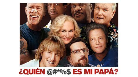 ¿Quién @#*%$ es mi papá?   Trailer Oficial   Subtitulado ...