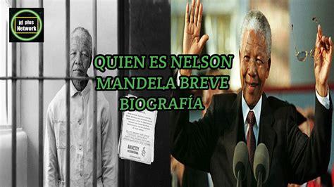 Quien fue Nelson Mandela ¿Qué hizo?  Biografía Resumida ...
