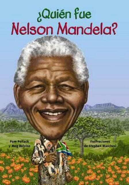 Quien Fue Nelson Mandela? by Pam Pollack  Spanish ...