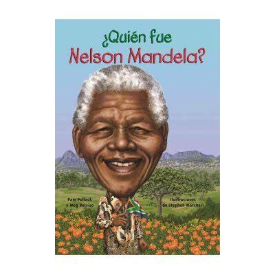 ¿Quién fue Nelson Mandela?  Who Was Nelson Mandela?