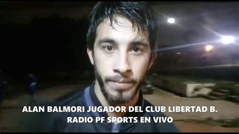 RADIO PF SPORTS EN VIVO NOTA CON ALAN BALMORI JUGADOR DEL ...
