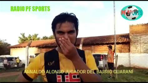 RADIO PF SPORTS EN VIVO NOTA CON ARNALDO ALONSO JUGADOR ...