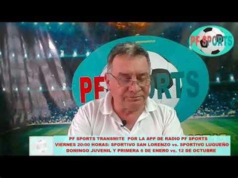 RADIO PF SPORTS EN VIVO RADIO PF SPORTS, PROGRAMA DEL 11 ...