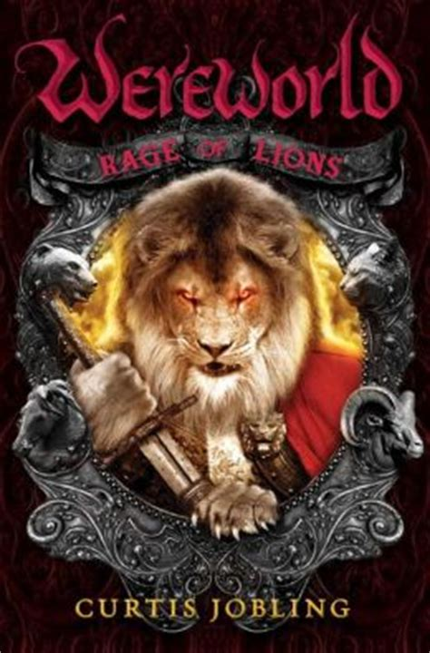 Rage of Lions  Wereworld Series #2  by Curtis Jobling ...