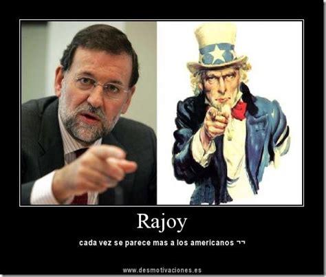 Rajoy desmotivaciones divertidas   Cosas divertidas