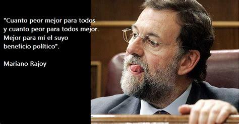 Rajoy lo vuelve a hacer: el presidente más tonto de la ...