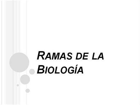 Ramas de Biologia |authorSTREAM