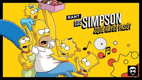 Rant: Los Simpson | LA ZONA CERO   YouTube