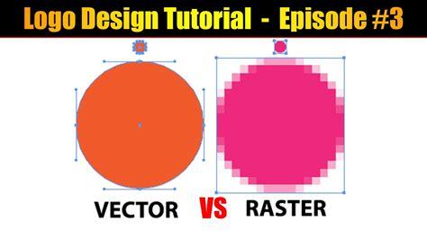 RASTER VS VECTOR Explained !!! Logo design tutorial ...