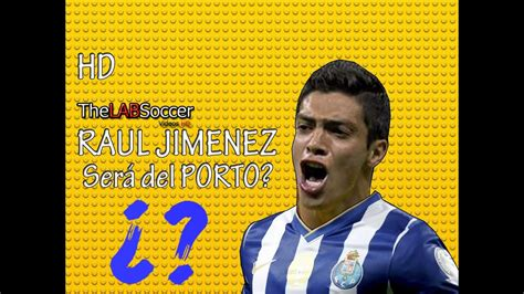 Raul Jimenez   ¿Será del Porto?   Goles 2014 HD   YouTube