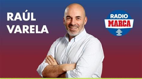Raúl Varela:  Hoy vuelve el fútbol y vuelve la radio ...
