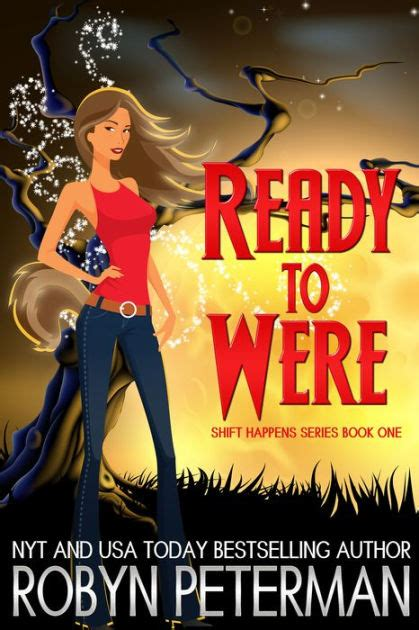 Ready to Were  Shift Happens Series #1  by Robyn Peterman ...
