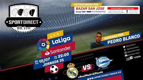 REAL MADRID   ALAVÉS en VIVO | SportDirect Radio   YouTube