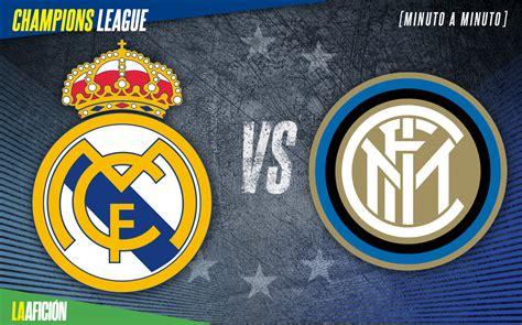 Real Madrid vs Inter, Champions League  3 2 : GOLES Y ...