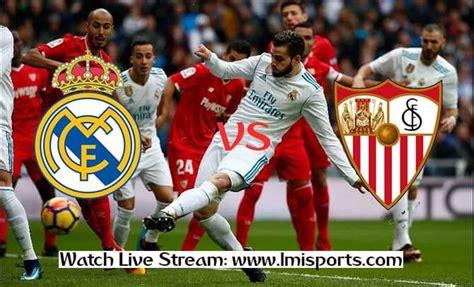 Real Madrid vs Sevilla Laliga Live Free, Reddit Soccer ...