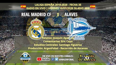 Real Madrid x Alavés | LaLiga España 2019 2020 | Radio En ...