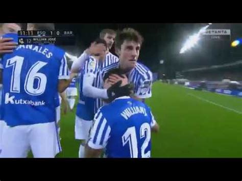 Real Sociedad vs Barcelona 1 0 Willian Jose Goal La Liga ...