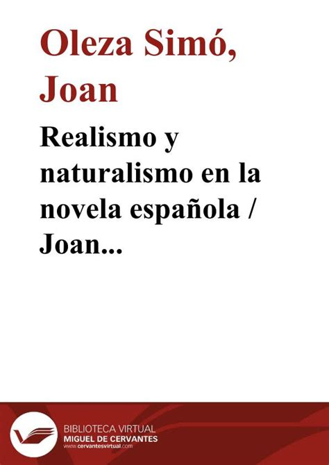 Realismo y naturalismo en la novela española / Joan Oleza ...