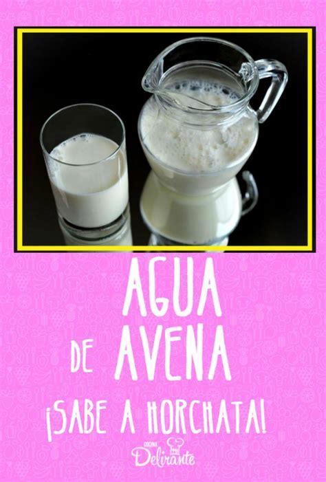 Receta de agua de avena | CocinaDelirante