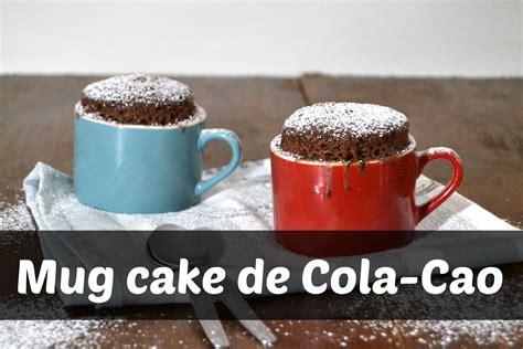 Receta paso a paso de mug cake de colaCao. Un bizcocho ...