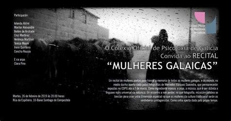 Recital MULHERES GALAICAS no Colexio Oficial de Psicoloxía ...