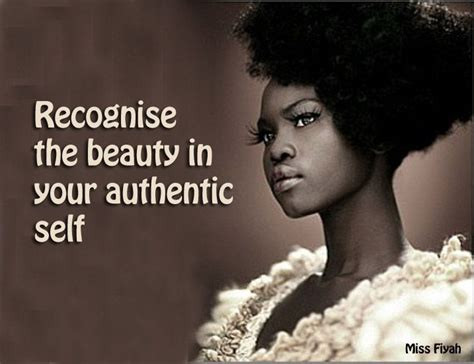 Recognise the beauty in your authentic self    Miss Fiyah ...