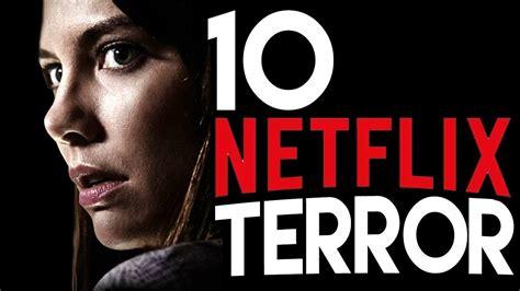 Recomendaciones de MIEDO NETFLIX  Las 10 mejores películas ...