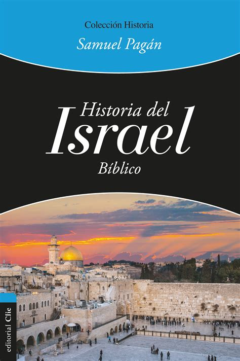 Recursos Biblicos Historia del Israel Biblico