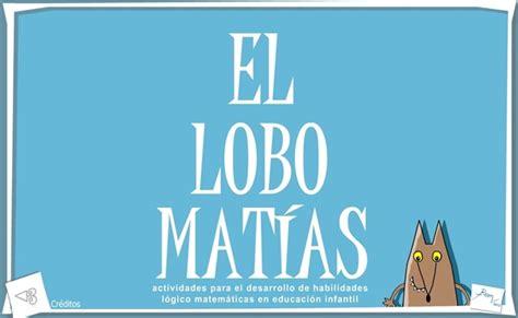 Recursos Educativos de Educación Infantil:  El Lobo Matías ...