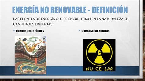 Recursos Energéticos: Energía no Renovable