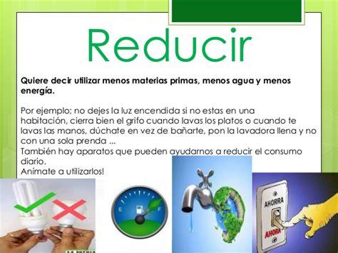 Reducir , reutilizar y reciclar