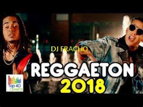 reggaeton 2018 mix   YouTube