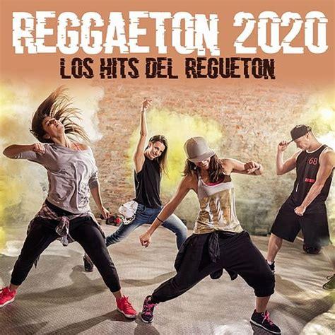 Reggaeton 2020: Los Hits del Regueton von German Garcia ...