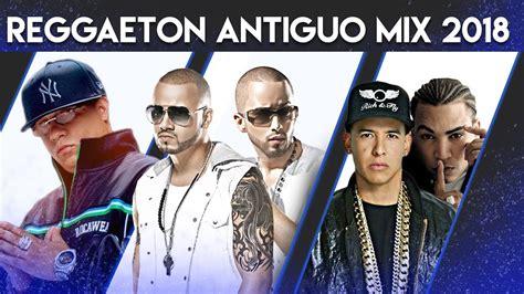 Reggaeton Antiguo Mix | Reggaeton Perreo Mix 2019 | Wisin ...