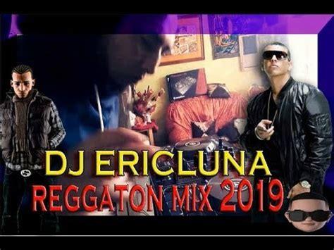 reggaeton mix 2019 LIVE MUSICA LO MAS ESCUCHADO 2019   YouTube